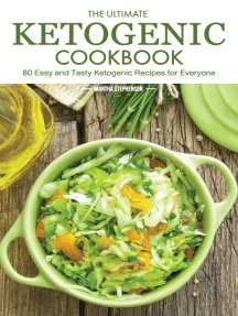 The Ultimate Ketogenic Cookbook: 80 Easy and Tasty Ketogenic Recipes for Everyone