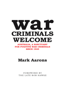 War Criminals Welcome: Australia, a Sanctuary for Fugitive War Criminals Since 1945