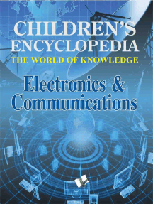 Children's Encyclopedia Electronics & Communications: The World of Knowledge