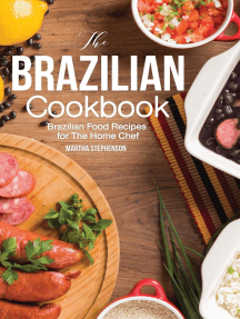 The Brazilian Cookbook: Brazilian Food Recipes for The Home Chef