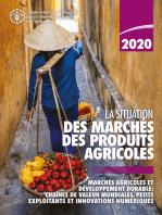 La situation des marchés des produits agricoles 2020