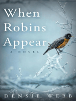 When Robins Appear