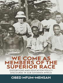 We Come as Members of the Superior Race: Distortions and Education Policy Discourse in Sub-Saharan Africa
