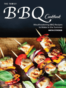 The Family BBQ Cookbook: Mouthwatering BBQ Recipes to Make in the Summer