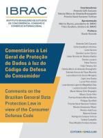 Comentários à Lei Geral de Proteção de Dados à luz do Código de Defesa do Consumidor: Comments on the Brazilian General Data Protection Law in view of the Consumer Defense Code