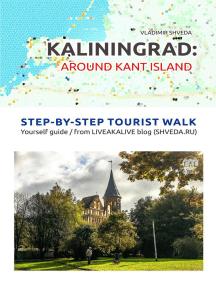 Kaliningrad: Around Kant Island: Tourist Routes