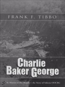 Charlie Baker George: The Story of SABENA OOCBG
