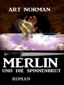 Merlin und die Spinnenbrut