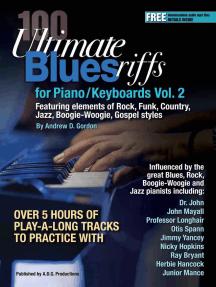 100 Ultimate Blues Riffs Volume 2: 100 Ultimate Blues Riffs