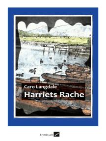 Harriets Rache