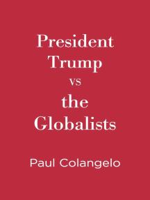 President Trump VS the Globalists