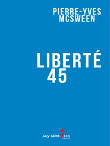 Liberté 45