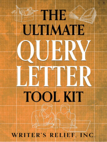 The Ultimate Query Letter Tool Kit