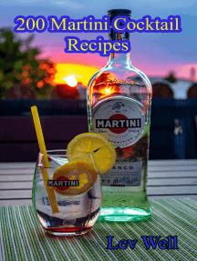 200 Martini Cocktail Recipes