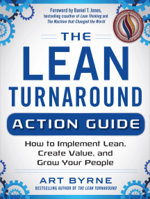 The Lean Turnaround Action Guide: How to Implement Lean, Create Value and Grow Your People: Practical Tools and Techniques for Implementing Lean Throughout Your Company