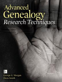 Advanced Genealogy Research Techniques