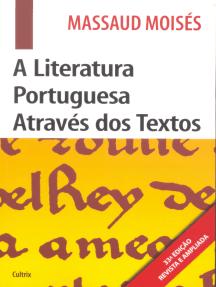 A Literatura Portuguesa Através Dos Textos
