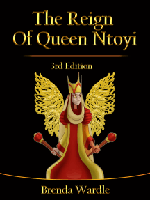 The Reign of Queen Ntoyi