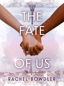 The Fate of Us