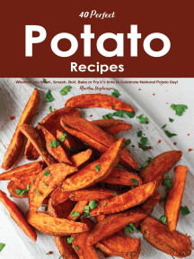 40 Perfect Potato Recipes: Whether You Mash, Smash, Boil, Bake or Fry It's Time to Celebrate National Potato Day!