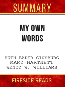 Summary of My Own Words by Ruth Bader Ginsburg, Mary Hartnett and Wendy W. Williams