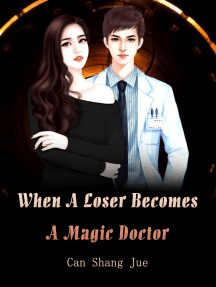 When A Loser Becomes A Magic Doctor: Volume 4