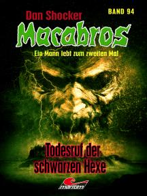 Dan Shocker's Macabros 94: Todesruf der schwarzen Hexe
