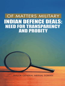 Of Matters Military: Indian Defence Deals (Need for Transparency and Probity)