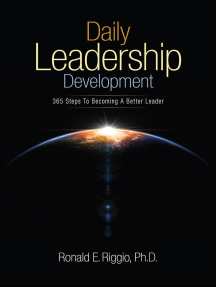 Daily Leadership Development: 365 Steps to Becoming a Better Leader