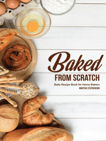Baked From Scratch: Bake Recipe Book for Home Bakers