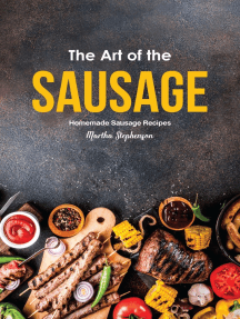 The Art of the Sausage: Homemade Sausage Recipes