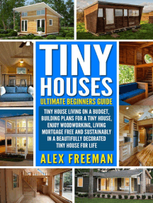 Read Tiny Houses Beginners Guide Online By Alex Freeman Books