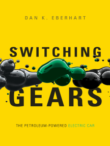 Switching Gears: The Petroleum-Powered Electric Car