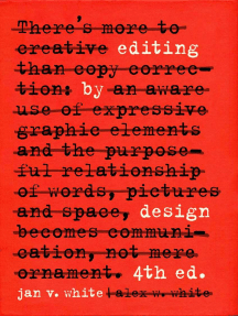 Editing by Design: The Classic Guide to Word-and-Picture Communication for Art Directors, Editors, Designers, and Students