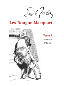 Les Rougon-Macquart: Tome 7  Germinal   L'Oeuvre