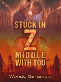 Stuck in Z Middle with You