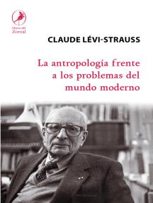 La antropología frente a los problemas del mundo moderno
