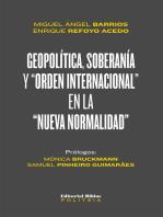 """Geopolítica, soberanía y """"orden internacional"""" en la """"nueva normalidad"""""""