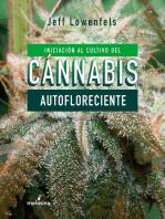 Iniciación al cultivo del cánnabis autofloreciente