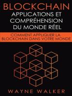 Blockchain: Applications et compréhension du monde réel