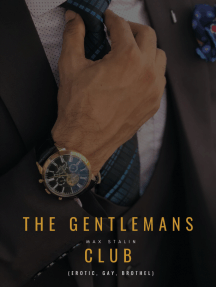 The Gentlemans Club: (Erotic, Gay, Brothel)