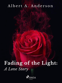 Fading of the Light: A Love Story