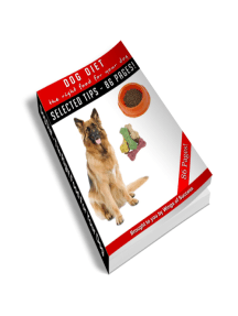 Dog Diet - The Right Food for Your Dog