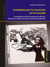 Combates por la memoria en la escuela: Transmisión de las memorias sobre la dictadura militar en las escuelas secundarias