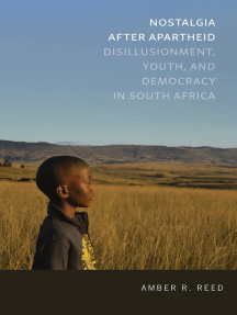 Nostalgia after Apartheid: Disillusionment, Youth, and Democracy in South Africa