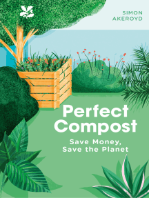 Perfect Compost: A Practical Guide