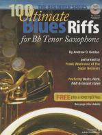 100 Ultimate Blues Riffs for Bb (Tenor) Saxophone Beginner Series