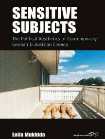 Sensitive Subjects: The Political Aesthetics of Contemporary German and Austrian Cinema