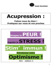 Acupression - Digitopuncture: Tonifiez vos défenses