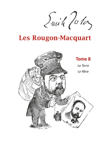Les Rougon-Macquart: Tome 8  La Terre  Le Rêve